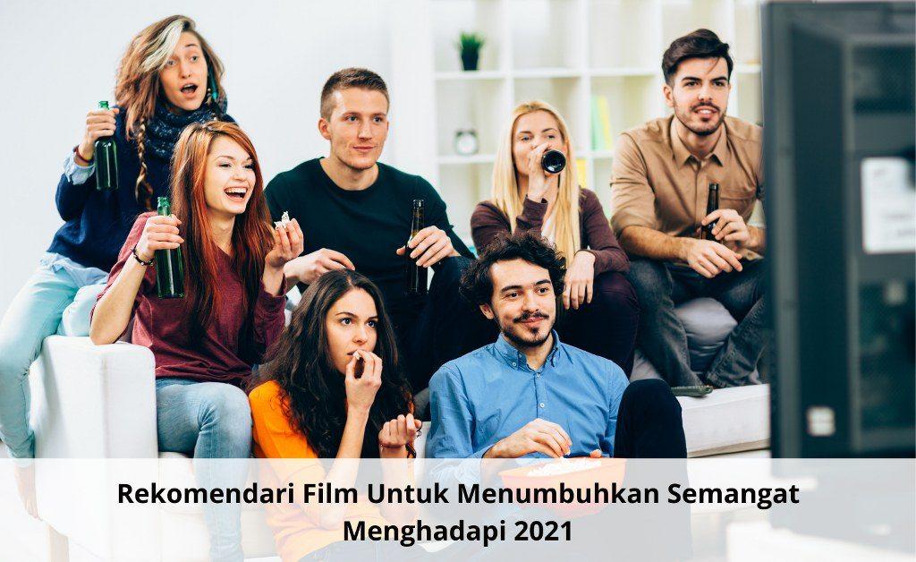 Rekomendasi film untuk menambah motivasi hidup hadapi tahun baru 2021
